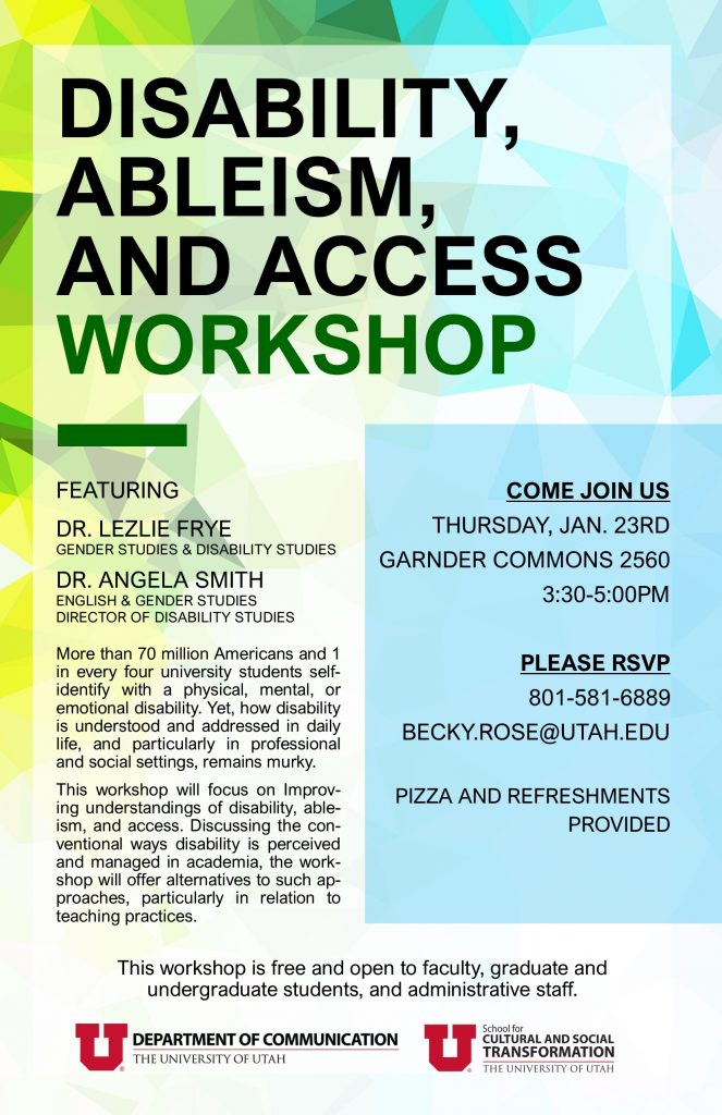 Disability, ableism, and access workshop on January 23rd in Gardner Commons 2560 at 3:30 - 5:00 pm.
